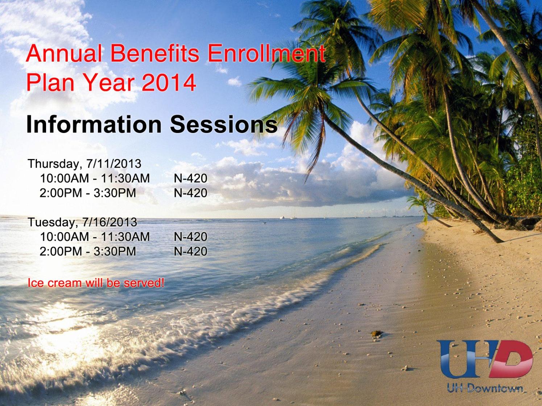 Annual Benefits Enrollment Plan Year 2014